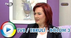 Dr. Sevil Kılıç - TV8'de Ebruli programında Ebru Şallı'nın konuğu oldu.